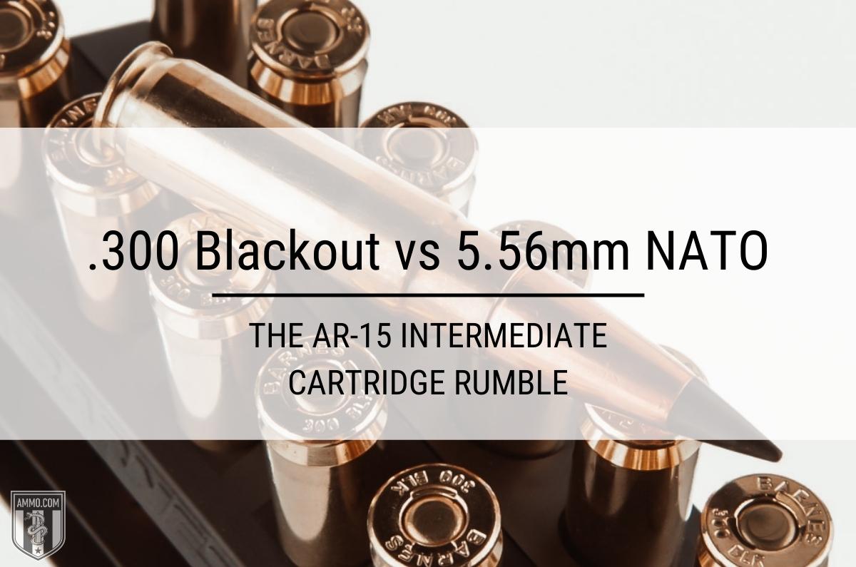 300 blackout vs 556