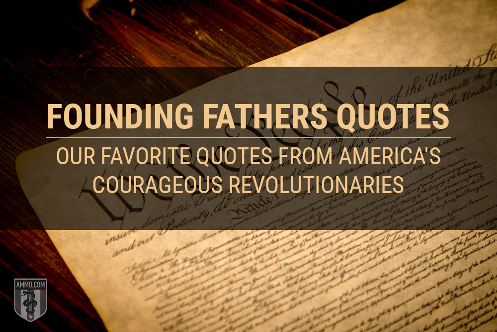 Second Amendment Quotes by the Founding Fathers