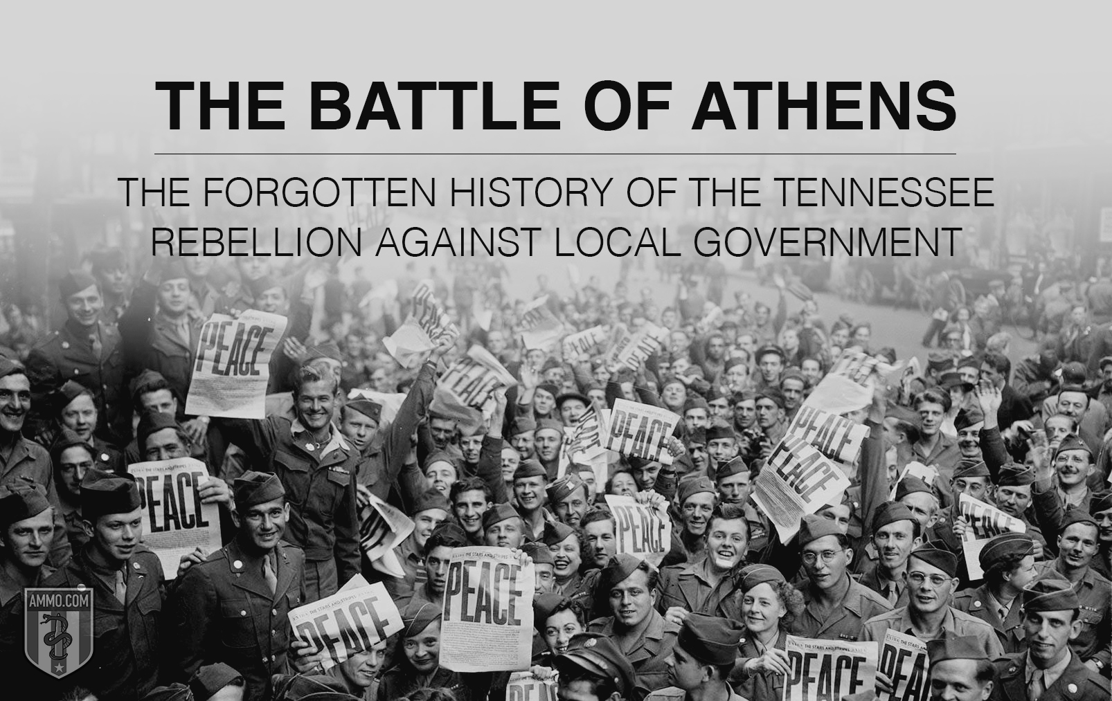 Battle of Athens: The Forgotten History of the Tennessee Rebellion Against Local Government