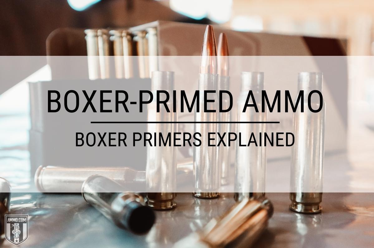 Boxer Primer Ammo