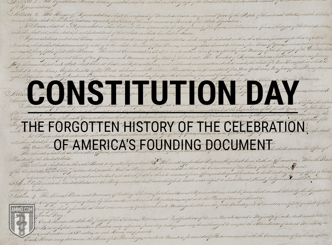 Constitution Day: The Forgotten History of the Celebration of America's Founding Document