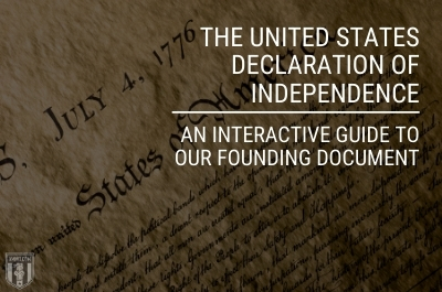 The United States Declaration of Independence: An Interactive Guide to Our Founding Document