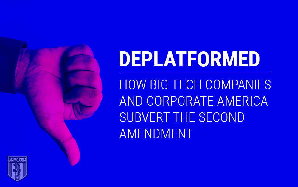 Deplatformed: How Big Tech and Corporate America Subvert the Second Amendment
