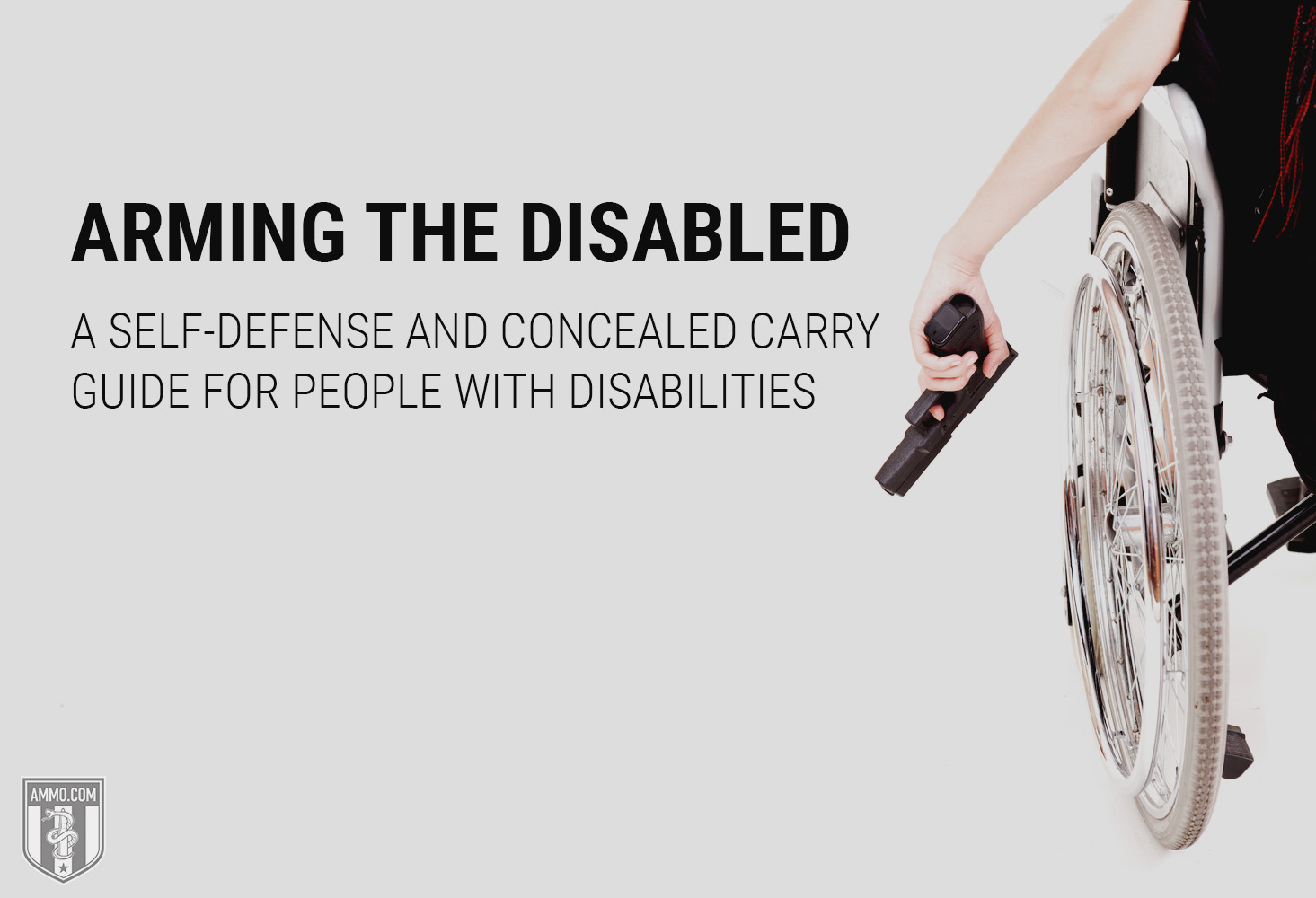 Arming the Disabled: A Self-Defense and Concealed Carry Guide for People With Disabilities