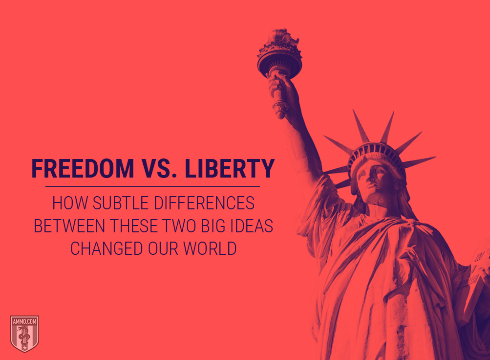 Freedom vs. Liberty: A Guide to Defining Independence and Why it Matters