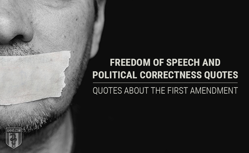 Free Speech: Quotes Against Political Correctness