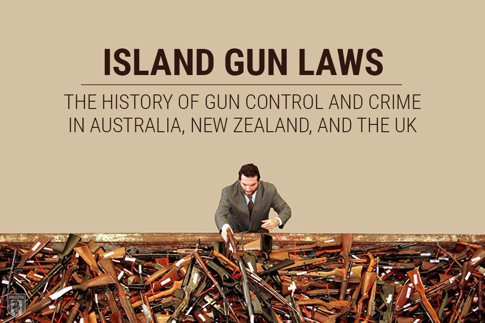 Island Gun Laws: History of Gun Registration and Gun Control in Australia and the UK