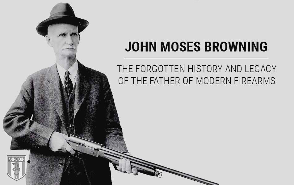 history of John Moses Browning
