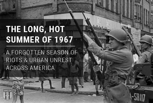 "America's ""The Long, Hot Summer of 1967: A Season of Riots and Urban Unrest Across America"