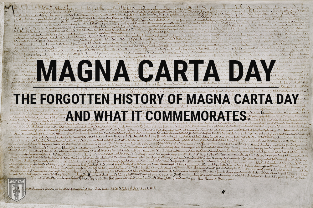 Magna Carta Day: The Forgotten History of Magna Carta Day and What It Commemorates