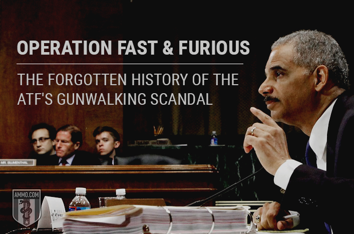 Operation Fast and Furious: The Forgotten History of the ATF's Gunwalking Scandal