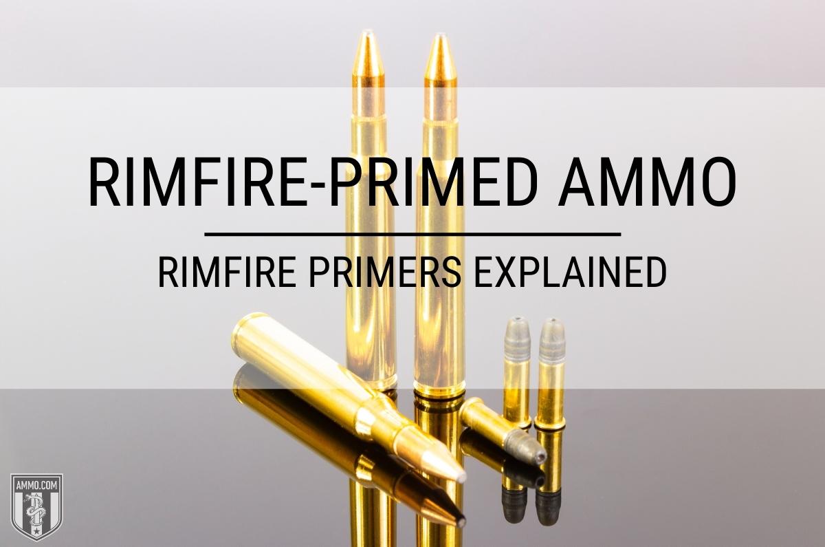 Rimfire Primer Ammo