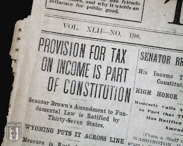The 16th Amendment: How the U.S. Federal Income Tax Went From Temporary to Political Weapon