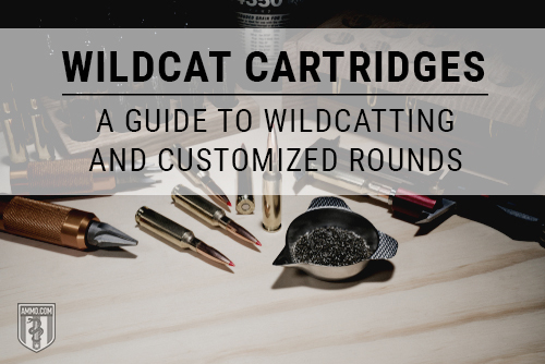 Wildcat Rounds: A Guide to Wildcatting and Customized Cartridges