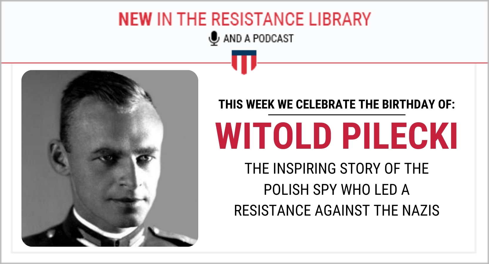 witold pilecki article and podcast