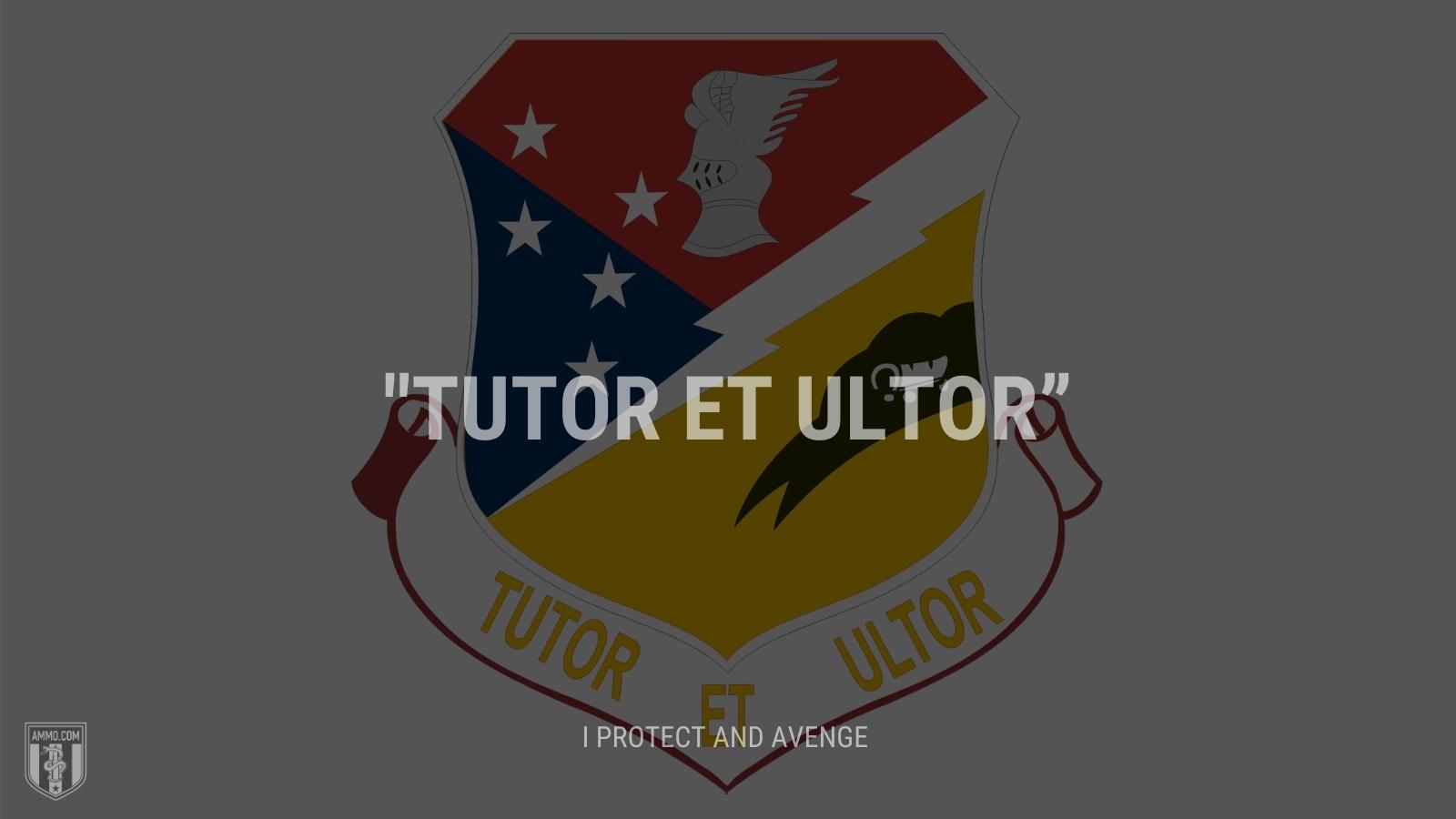 """Tutor et ultor"" - I protect and avenge"