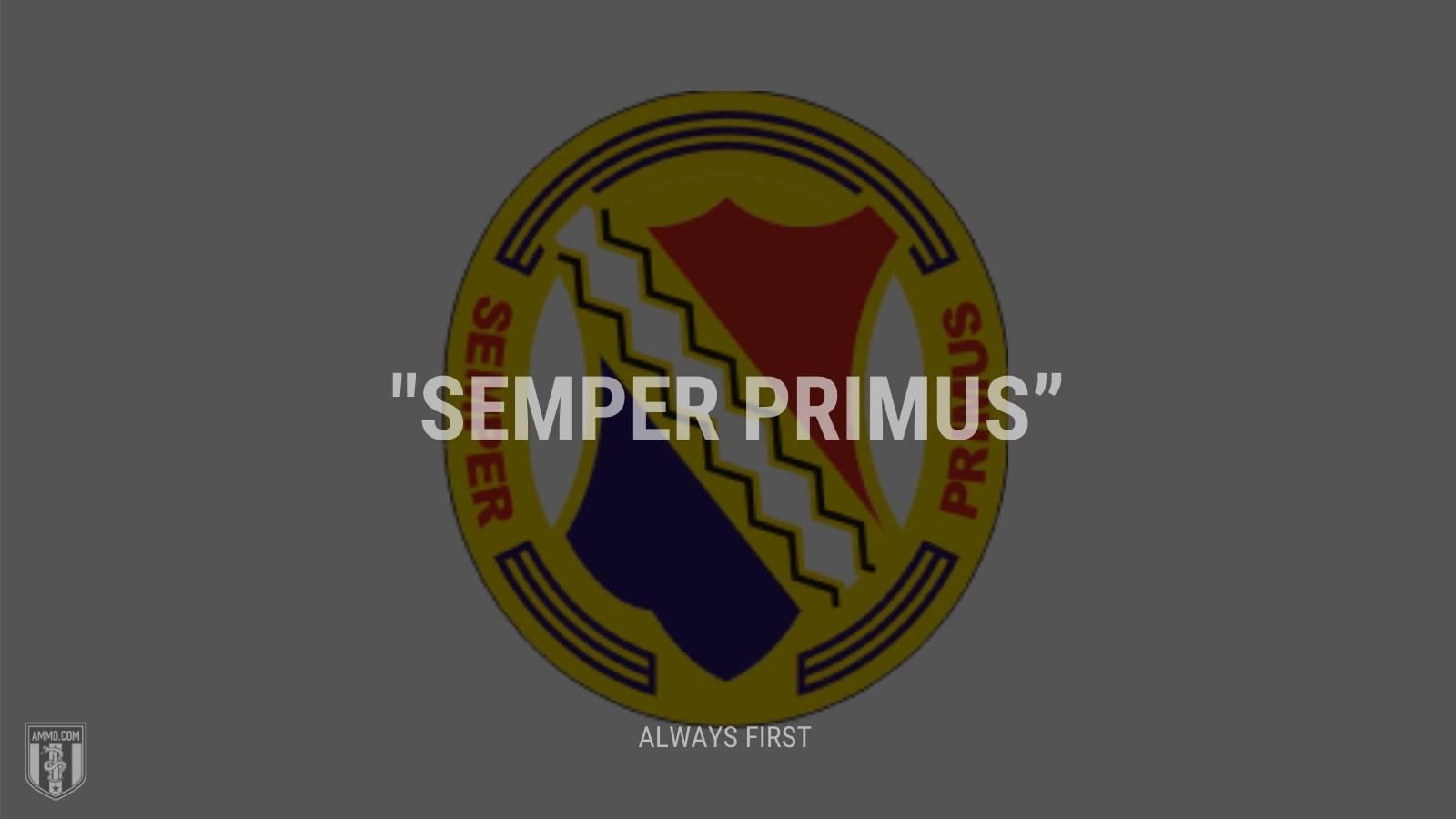 """""""Semper primus"""" - Always first"""