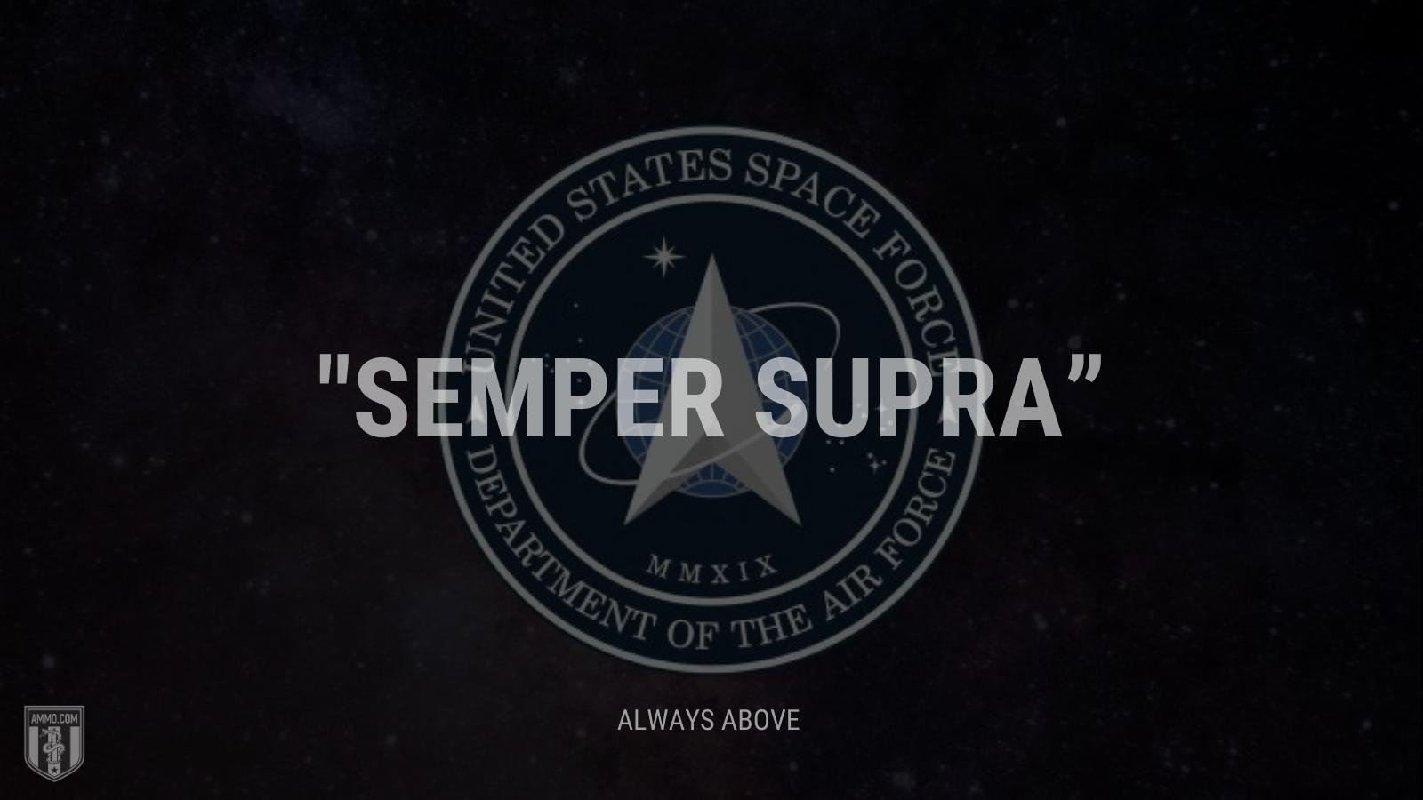 """Semper supra"" - Always above"