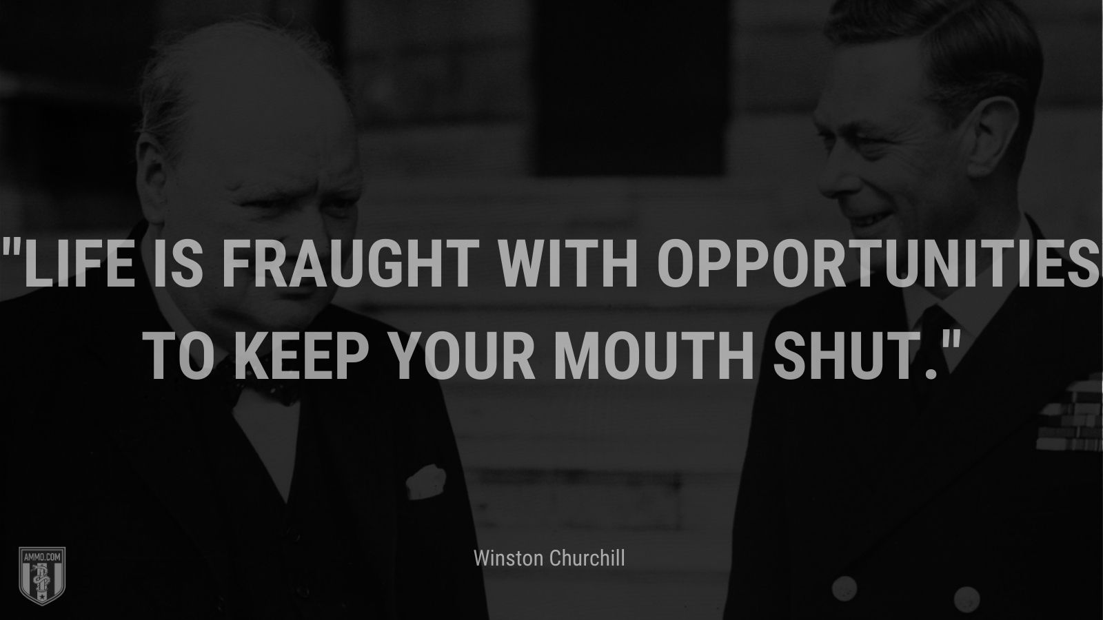 Life is fraught with opportunities to keep your mouth shut.